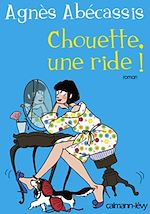 French eBook - Chouette une ride !, Agnès Abécassis