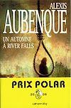 Télécharger le livre :  Un automne à River Falls