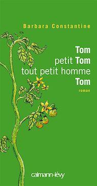 Téléchargez le livre :  Tom petit Tom tout petit hommeTom