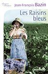 Télécharger le livre :  Les Raisins bleus