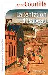 Télécharger le livre :  La Tentation d'Isabeau