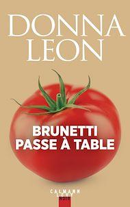 Téléchargez le livre :  Brunetti passe à table