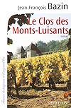 Télécharger le livre :  Le Clos des Monts-Luisants