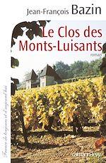 Download this eBook Le Clos des Monts-Luisants