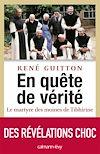 Télécharger le livre :  En quête de vérité - Le martyre des moines de Tibhirine