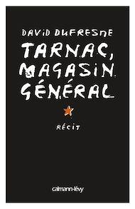 Téléchargez le livre :  Tarnac, magasin général