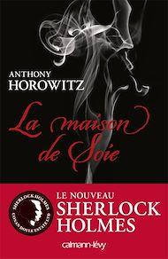 Téléchargez le livre :  Sherlock Holmes - La maison de soie