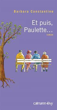 Téléchargez le livre :  Et puis, Paulette...