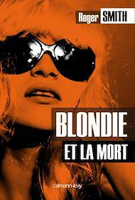 Téléchargez le livre :  Blondie et la mort