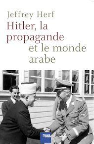 Téléchargez le livre :  Hitler, la propagande et le monde arabe