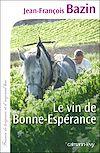 Télécharger le livre :  Le Vin de bonne espérance