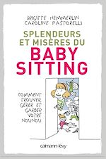 Download this eBook Splendeurs et misères du baby-sitting