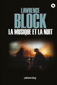 Téléchargez le livre :  La musique et la nuit