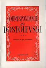 Correspondance de Dostoïevski, t.IV |