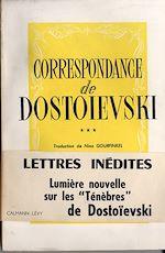 Correspondance de Dostoïevski, t.III |