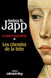 La Dame sans terre, t1 : Les Chemins de la bête | Japp, Andrea H.