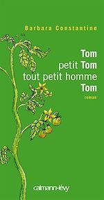 Tom petit Tom tout petit hommeTom |
