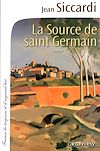 La Source de Saint Germain | Siccardi, Jean