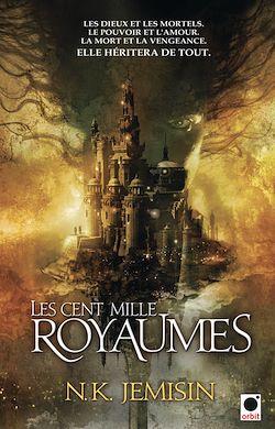 Les Cent Mille Royaumes, (La Trilogie de l'héritage*)