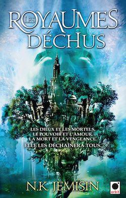 Les Royaumes déchus, (La Trilogie de l'héritage**)