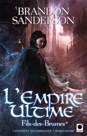 L'Empire Ultime, (Fils-des-Brumes*) | Sanderson, Brandon. Auteur