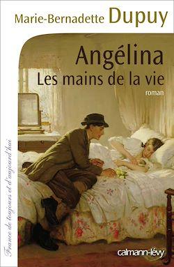 Les Mains de la vie -Angélina- T1