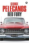 Red Fury | Pelecanos, George