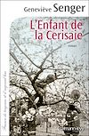 L'enfant de la Cerisaie | SENGER, Geneviève