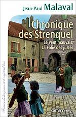Chronique des Strenquel | Malaval, Jean-Paul