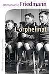 L'Orphelinat | Friedmann, Emmanuelle