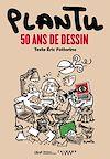 Télécharger le livre :  Plantu, 50 ans de dessin