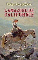 Download this eBook L'Amazone de Californie