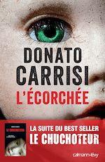 Download this eBook L'Ecorchée - Le chuchoteur 2