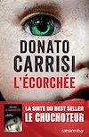 L'Ecorchée - Le chuchoteur 2   Carrisi, Donato. Auteur