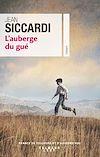 L'Auberge du gué | Siccardi, Jean