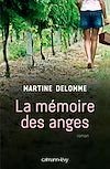 La Mémoire des anges | DELOMME, Martine