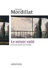 Téléchargez le livre :  Le Miroir voilé