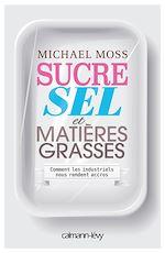 Télécharger cet ebook : Sucre sel et matières grasses