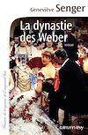 La Dynastie des Weber | SENGER, Geneviève