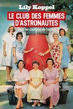 Télécharger cet ebook : Le club des femmes d'astronautes