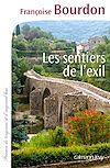 Les Sentiers de l'exil | Bourdon, Françoise