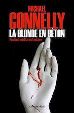 Téléchargez le livre :  La Blonde en béton