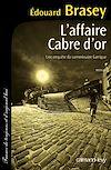 Télécharger le livre :  L'Affaire Cabre d'or
