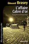 L'Affaire Cabre d'or   Brasey, Edouard