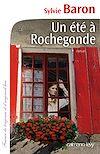 Un été à Rochegonde | Baron, Sylvie