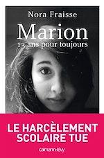 Marion, 13 ans pour toujours |