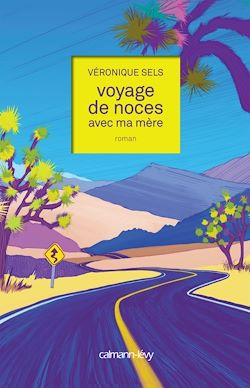 Download the eBook: Voyage de noces avec ma mère