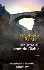 Download this eBook Meurtre au pont du diable