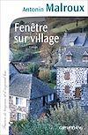 Fenêtre sur village | Malroux, Antonin