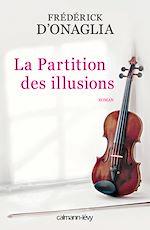 Download this eBook La Partition des illusions